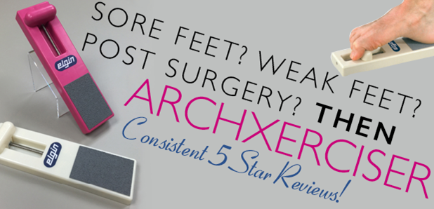 Sore Feet, Then Archxerciser